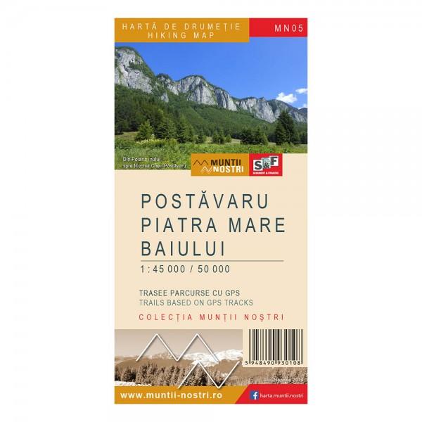 Harta de drumetie a Masivelor POSTAVARU, PIATRA MARE, BAIULUI (MN05), scara 1:45000 / 1:50000
